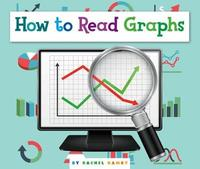 How to Read Graphs by Rachel Hamby