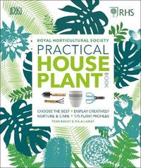 RHS Practical House Plant Book by Zia Allaway