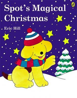 Spot's Magical Christmas by Eric Hill image