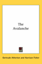 The Avalanche by Gertrude Atherton image