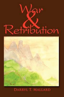 War & Retribution by Darryl T Mallard image