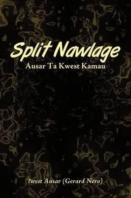 Split Nawlage by ?west Ausar (Gerard Nero) image