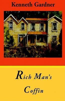 Rich Man's Coffin by Kenneth Gardner image