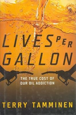 Lives Per Gallon by Terry Tamminen image