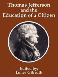 Thomas Jefferson and the Education of a Citizen image