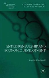 Entrepreneurship and Economic Development by Wim Naude