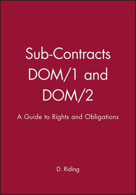 Sub-Contracts DOM/1 and DOM/2 by D. Riding