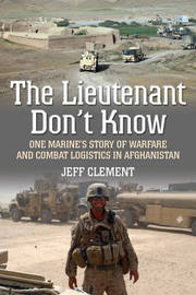 The Lieutenant Don't Know by Jeff Clement