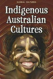Global Cultures: Indigenous Australian Culture (PB) by Mary Colson