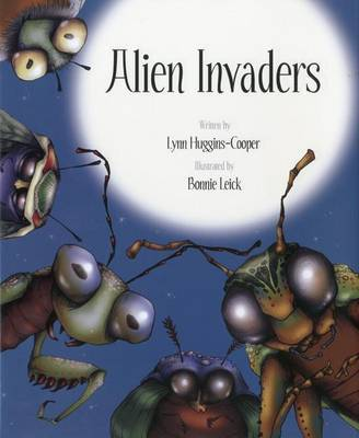 Alien Invaders by Lynn Huggins Cooper