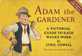 Adam the Gardener by Cyril Cowell