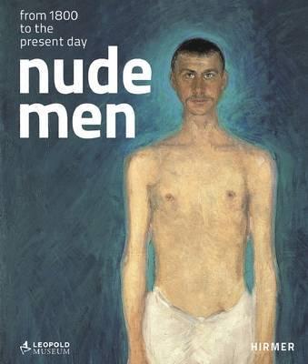 Nude Men by Elisabeth Leopold