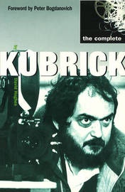 The Complete Kubrick by David Hughes image