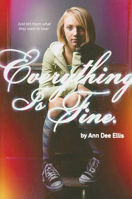 Everything Is Fine. by Ann Dee Ellis image