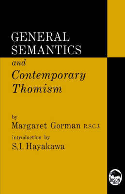 General Semantics and Contemporary Thomism by Margaret Gorman image