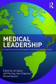 Medical Leadership by Jill Aylott