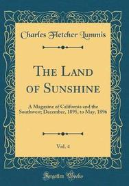 The Land of Sunshine, Vol. 4 by Charles Fletcher Lummis image
