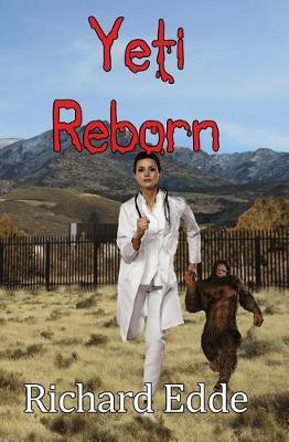 Yeti Reborn by Richard Edde image
