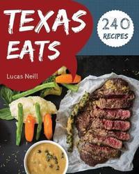 Texas Eats 240 by Lucas Neill