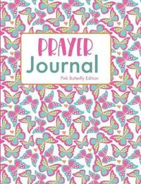Prayer Journal Pink Butterfly Edition by Hiphipyay Press