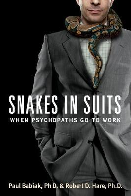 Snakes in Suits by Paul Babiak