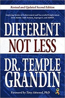 Different... Not Less by Temple Grandin