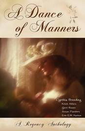 A Dance of Manners by Cynthia Breeding