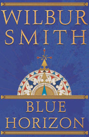 Blue Horizon by Wilbur Smith image