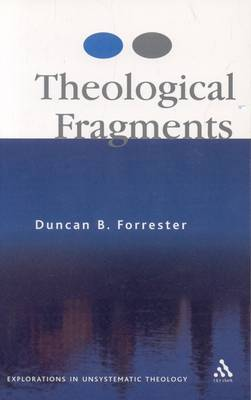 Theological Fragments by Duncan B Forrester image