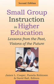 Small Group Instruction in Higher Education by James L Cooper