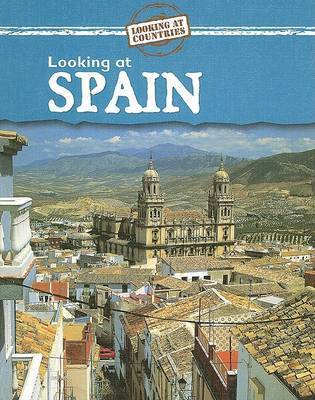 Looking at Spain by Jillian Powell