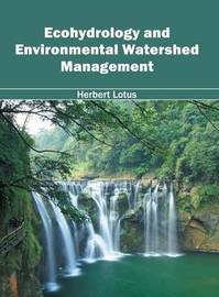 Ecohydrology and Environmental Watershed Management