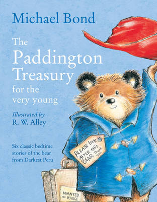 The Paddington Treasury for the Very Young: 6 Classic Bedtime Stories by Michael Bond