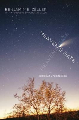 Heaven's Gate by Benjamin E. Zeller