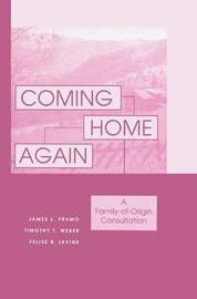 Coming Home Again by James L. Framo