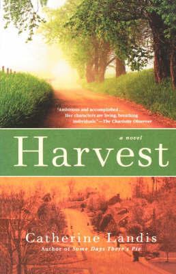 Harvest by Catherine Landis
