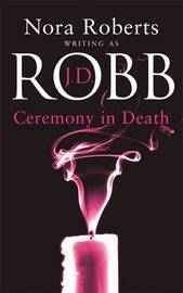 Ceremony in Death (In Death #5) by J.D Robb image