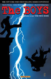 The Boys Volume 9: The Big Ride by Garth Ennis