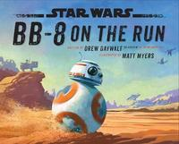 BB-8 on the Run by Star Wars