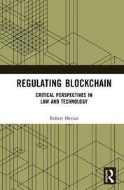 Regulating Blockchain by Robert Herian