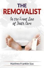 The Removalist by Matthew Franklin Sias