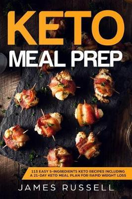 Keto Meal Prep by James Russell