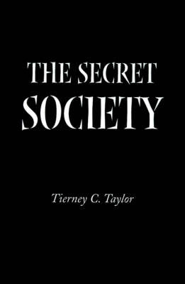The Secret Society by Tierney C. Taylor image