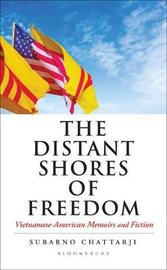 The Distant Shores of Freedom by Subarno Chattarji