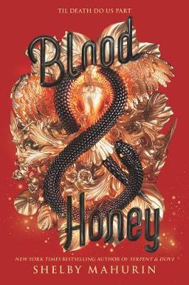 Blood & Honey by Shelby Mahurin image