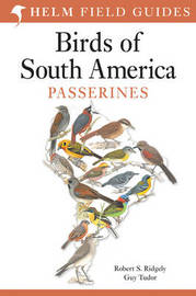 Field Guide to the Birds of South America: Passerines by Guy Tudor