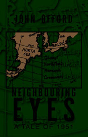 Neighbouring Eyes by John Offord