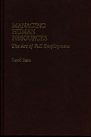 Managing Human Resources by David Stern