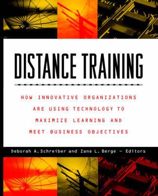 Distance Training by Deborah A. Schreiber
