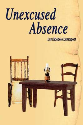 Unexcused Absence by Lori Michele Davenport image